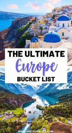 The Ultimate Europe Bucket List