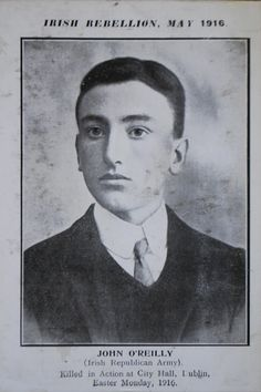 Irish Republican Army, Easter Rising, Easter Monday, Killed In Action, Irish Roots, O Reilly, Modern History, Big Men, Dublin