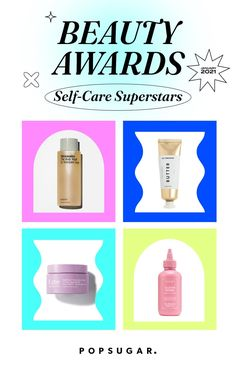 POPSUGAR Beauty Awards 2021: Best Self-Care Product Winners Beauty Secrets, Beauty Hacks, Beauty Products, Beauty Tips, Beauty Awards, Time To Celebrate, Beauty Recipe, Shiny Hair, Beauty Bar