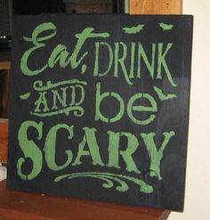 Eat Drink and be Scary ....handmade wall by hilltopprims on Etsy