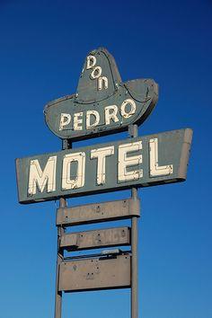 Neon Signs...    Don Pedro Motel
