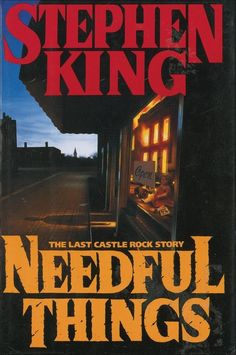 Needful Things: The Last Castle Rock Story by Stephen King (First Edition) Stephen Kings, Stephen King Movies, I Love Books, Good Books, Books To Read, My Books, Amazing Books, Castle Rock, Stephen King Needful Things