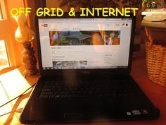 Internet Connection Living Of The Grid - Off Grid Life