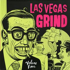 Images for Various - Las Vegas Grind Volume 4 Greatest Album Covers, Cool Album Covers, Music Album Covers, Book Covers, Las Vegas, Comic Book Artists, Comic Artist, Shiva, Daniel Clowes