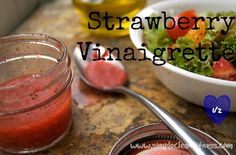 Strawberry Vinaigrette - 21 Day Fix Recipes - Clean Eating Recipes Healthy Recipes - Dinner - Lunch  weight loss www.simplecleanfitness.com