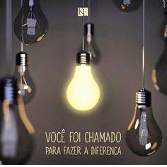 chamado para fazer diferença | lâmpada |luz