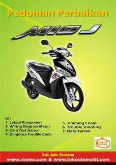 Pedoman perbaikan sepeda motor mio J injeksi.