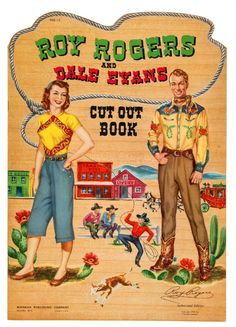 Vintage Roy Rogers and Dale Evans paper dolls, 1950.* 1500 free paper dolls The International Paper Doll Society Arielle Gabriel artist #QuanYin5 Twitter, Linked In QuanYin5 *