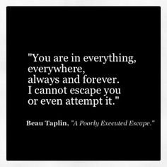Everything. ..everywhere. .