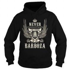 I Love BARBOZA BARBOZAYEAR BARBOZABIRTHDAY BARBOZAHOODIE BARBOZANAME BARBOZAHOODIES  TSHIRT FOR YOU T-Shirts