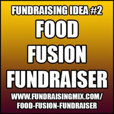 Combine two or more foods that aren't normally served together into unique and crazy meals! #fundraising #fundraiser #ideas #food