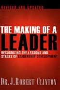 The making of a leader - J Robert Clinton