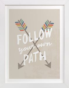 Your Own Path by August and Oak at minted.com