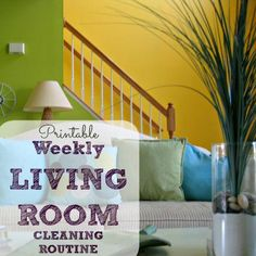 Weekly Cleaning Routine for Living Rooms