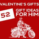 52 Unique Valentine's Day Gifts for Him