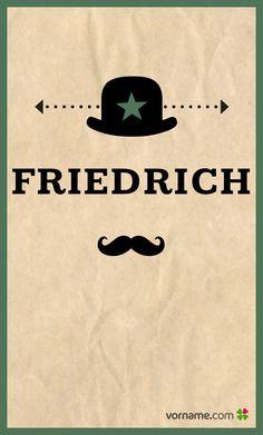 Friedrich ist ein passender Name für Dein Baby? Hier kannst Du nachlesen, woher er stammt und was er bedeutet!