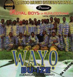 Royal Boys Of Rumuodomaya - Wayo Bu Ize - Video CD