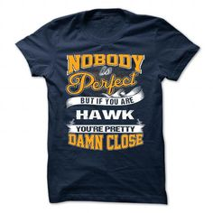 HAWK T Shirts, Hoodies. Check price ==► https://www.sunfrog.com/Camping/HAWK-119667077-Guys.html?41382