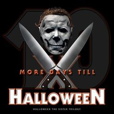 Days Till Halloween, Halloween Countdown, Halloween Movies, Jason Voorhees, Michael Myers, Horror Movies, Sick, Sisters, In This Moment