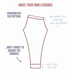 The total beginner's guide to making DIY leggings. A totally easy tutorial showing you how to make a DIY legging pattern using your measurements. Snazzy.