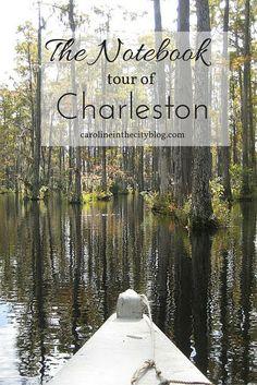 The Notebook filming locations around Charleston, South Carolina.