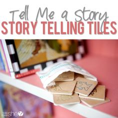 storytelling tiles- pick 5 or so to create a story. This blog tells you how to make the wooden tiles.