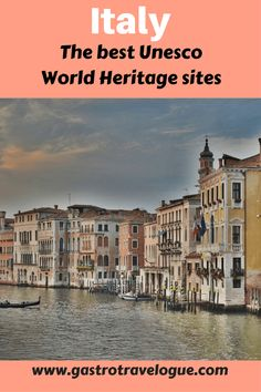 The best World Heritage Sites in Italy - #italy #unesco #europe #sightseeing