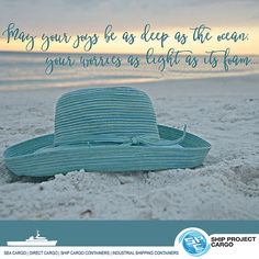 May your joys be as deep as the ocean. your worries as light as its foam.