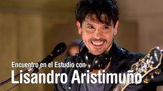 Encuentro en el Estudio con Lisandro Aristimuño - Programa Completo [HD]