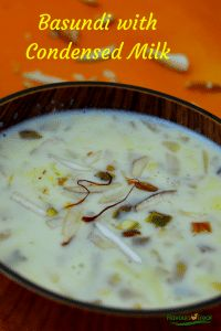 Basundi With Condensed Milk Quick Basundi With Video Easy Indian Dessert Indian Desserts Holi Recipes