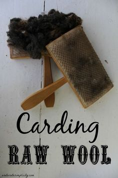 Interested in learning how to card and spin your wool?Carding Raw Wool | areturntosimplicity.com A Picture Tutorial.