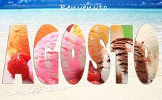 Benvenuto #Agosto mese delle #Vacanze!!!