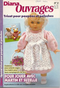 Diana 3 - Nadia Gasmi - Веб-альбомы Picasa Baby Doll Clothes, Crochet Doll Clothes, Doll Clothes Patterns, Diana, Barbie, Girl Dolls, Baby Dolls, Crochet Books, How To Make Clothes