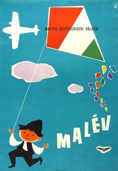1959 Malev Hungarian Airlines poster by Ágas Vintage Travel Posters, Vintage Airline, Retro Posters, Old Signs, Illustrations And Posters, European Travel, Illustrators, Poster Prints, Canvas Prints