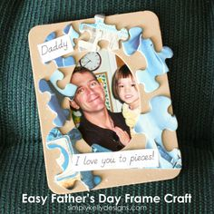 a punny project for kids to make for Dad! -> Easy Father's Day Frame Craft by Simply Kelly Designs