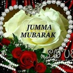 284 Best Jumma Mubarak Images In 2019 Islamic Quotes Juma