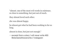"""Quotes About EX : """" almost is close but just not enough """""""