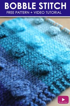 How to Knit the BOBBLE Stitch Pattern with Free Knitting Pattern + Video Tutorial by Studio Knit via @StudioKnit