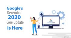 Google's December 2020 Core Update is Here Search Trends, Internet Marketing Company, Google S, Companies In Dubai, Search Engine Optimization, Social Media Marketing, Core, December, Internet Marketing Firm