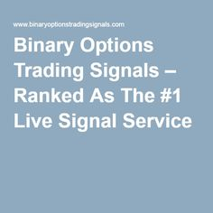 live signals binary options - http://best-binary-options-trading.com/bbot-live-skype-options-trading-signals/