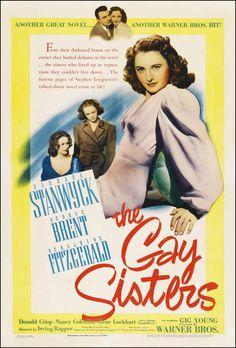 The Gay Sisters (1942) starring Barbara Stanwyck, George Brent & Geraldine Fitzgerald