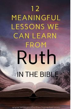 Proverbs 31 Woman Discover Lessons in life and faith from The Book of Ruth in the Bible Exploring the life and faith of Ruth in the Bible. The Book of Ruth and the lessons we can learn from the story of Ruth and Naomi. Bible Study Notebook, Bible Study Tips, Scripture Study, Bible Lessons, Prayer Scriptures, Bible Teachings, Bible Prayers, Bible Verses, Bible Bible