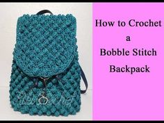 In this video tutorial we're going to crochet a beautiful backpack using the bobble stitch! A big thanks to Magenta Arty Workshop for sending their unique ma. Stitch Backpack, Crochet Backpack, Backpack Pattern, Crochet Bag Tutorials, Diy Crochet Patterns, Crochet Designs, Crochet Handbags, Crochet Bags, Knitted Bags