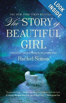 The Story of Beautiful Girl: Rachel Simon Very good read- memorable