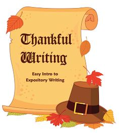 """The Best of Teacher Entrepreneurs: FREE LANGUAGE ARTS LESSON - """"Thankful Writing: An Expository Writing Lesson"""""""