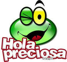 Hola Preciosa GIF - Tenor GIF Keyboard - Bring Personality To Your Conversations Good Morning Good Night, Morning Wish, I Love To Laugh, Just Love, Love Quotes, Funny Quotes, Qoutes, Baby Faces, Love Phrases