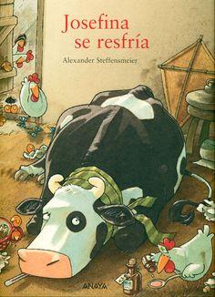 Josefina se resfría-Una nueva historia protagonizada por la vaca Josefina. En esta ocasión, se verá obligada a guardar cama porque se ha resfriado y tiene fiebre. - ED ANAYA