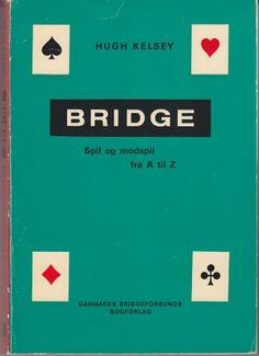 Hugh Kelsey - Bridge - Spil og modspil fra A til Z    Danmarks Bridgeforbunds Bogforlag Copenhagen 1979. First Edition Thus. ISBN 8798026186  First Danish edition (translation of Winning Card Play. A paperback book in very good condition, no markings