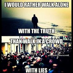 Yes! I would rather walk the long and narrow path with Jesus than take the wide path with the world