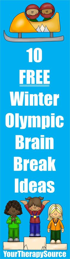 10 Free Winter Olympic Brain Break Ideas from Your Therapy Source